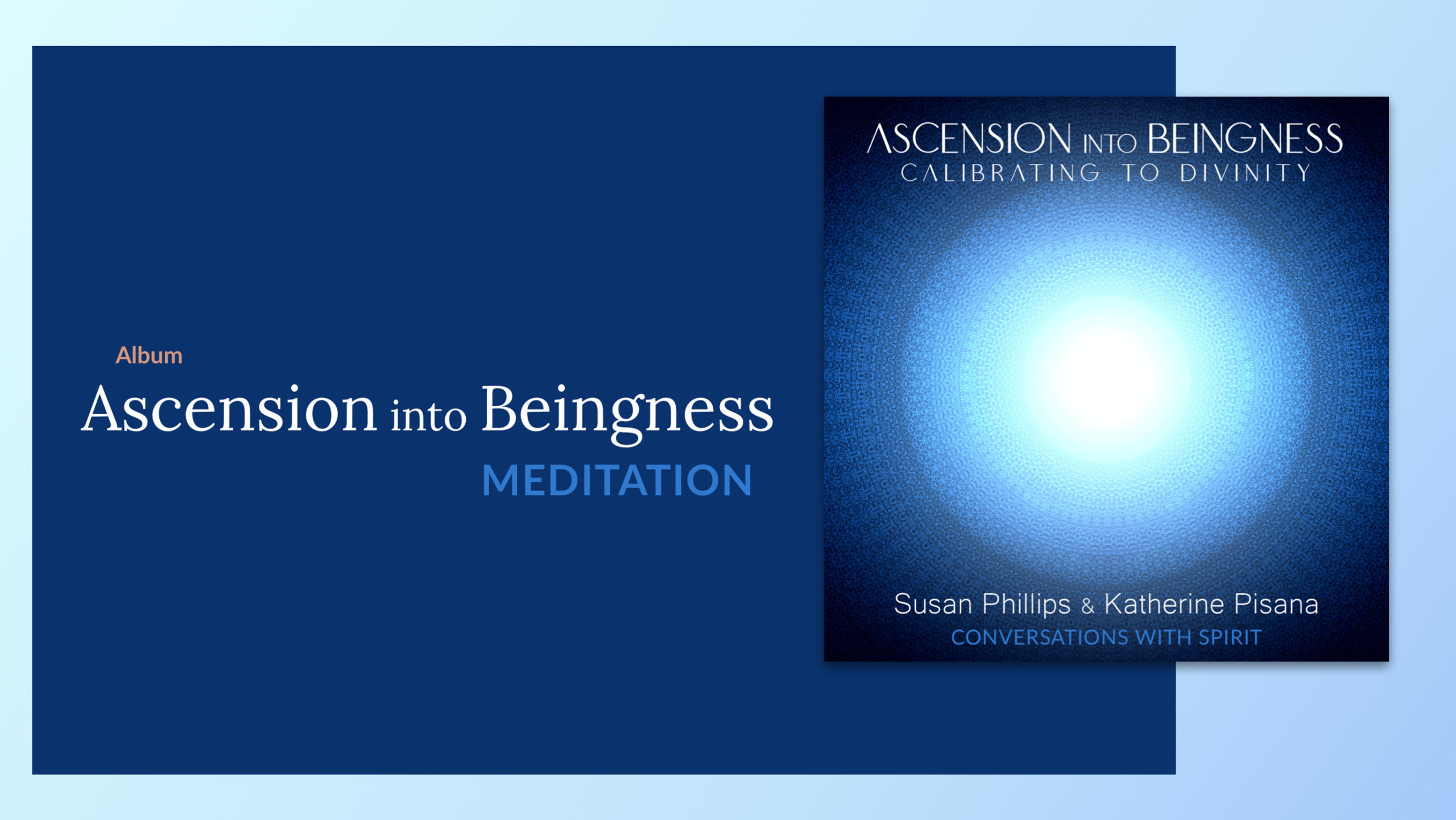 Ascension into Beingness: a meditation
