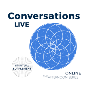 Conversations Live August 2020 Afternoon Series Dates