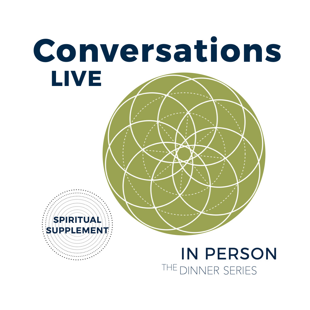 Conversations Live (Group Spiritual counselling) - Dinner Series
