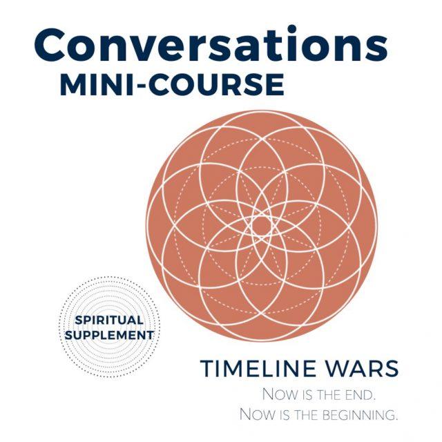 Conversations Mini-Course: Timeline Wars
